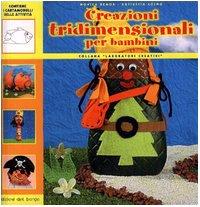 Creazioni tridimensionali per bambini