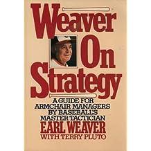 Weaver on Strategy