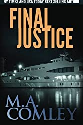 Final Justice (Justice Series) (Volume 3) by M A Comley (2015-01-20)