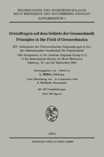 Grundfragen auf dem Gebiete der Geomechanik / Principles in the Field of Geomechanics: XIV. Kolloquium der Österreichischen Regionalgruppe (i. Gr.) ... and Engineering Geology. Supplementa, Band 1)