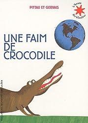 Une faim de crocodile