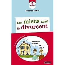 Les Miens aussi ils divorcent