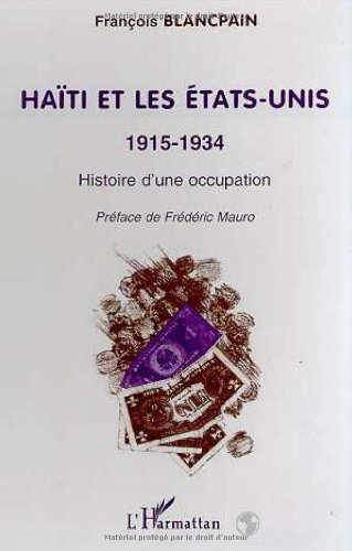 hati-et-les-etats-unis-1915-1934-histoire-dune-occupation