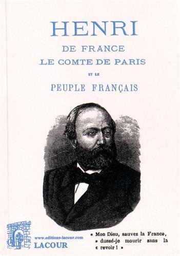 Henri de France, le comte de Paris et le peuple français
