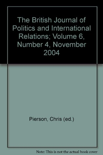 The British Journal of Politics and International Relations; Volume 6, Number 4, November 2004