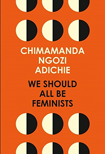 We Should All Be Feminists par Chimamanda Ngozi Adichie