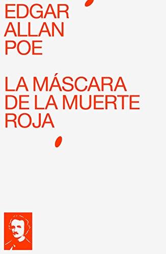 La Máscara de la Muerte Roja (Spanish Edition)