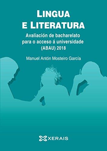 Lingua e literatura, avaliación de bacharelato para o acceso á universidade (ABAU) 2018 por Manuel Antón Mosteiro García