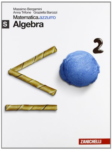 Matematica.azzurro. Modulo S algebra. Per le Scuole superiori. Con espansione online