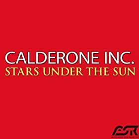 Calderone Inc.-Stars Under The Sun