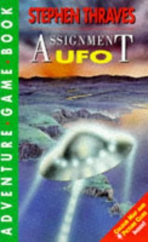 Assignment UFO (Compact Adventure Game Books) by Stephen Thraves (1995-11-02)