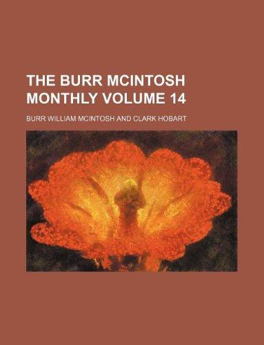 The Burr McIntosh Monthly Volume 14 - 14 Burr