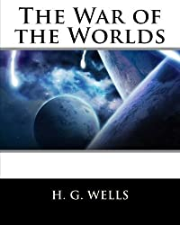 The War of the Worlds by H. G. Wells (2011-05-06)