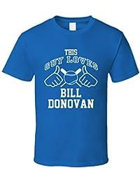 This Guy Loves Bill Donovan Los Angeles Baseball Player Classic T Shirt XXXX-L