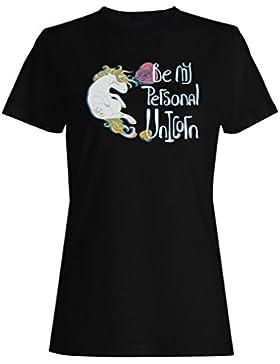 Sea mi unicornio personal divertido novedad nuevo arte camiseta de las mujeres c550f