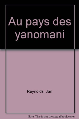 Au pays des Yanomami