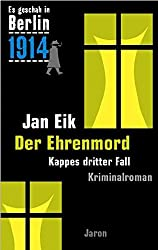 Der Ehrenmord: Kappes dritter Fall