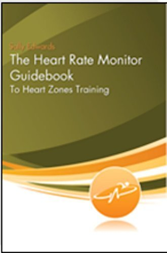the heart rate monitor guidebook to heart zone training by sally edwards (2010-02-01)