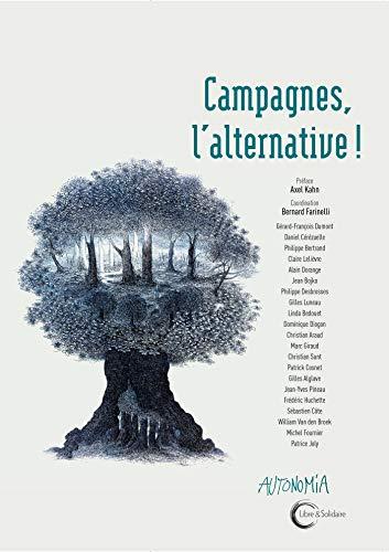 Campagnes : l'alternative