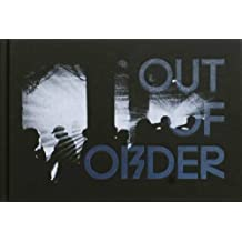 Out of Order: The Underground Rave Scene 1997-2006