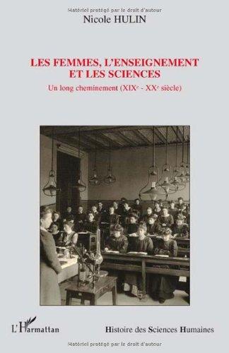 Les femmes, l'enseignement et les sciences : U...