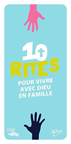 10 rites pour vivre avec Dieu en famille : Pack de 10 volumes