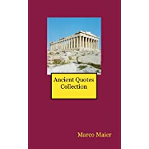 Ancient Quotes Collection (English Edition)