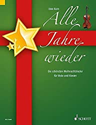 Alle Jahre wieder: Die schönsten Weihnachtslieder. Viola und Klavier.