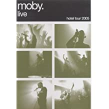 Moby Live: the Hotel Tour 2005