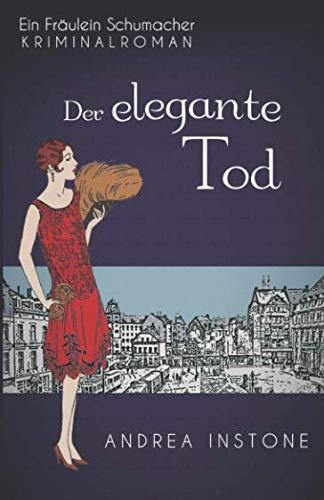 Der elegante Tod (Fräulein Schumacher, Band 3)