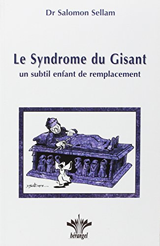 Le syndrome du gisant
