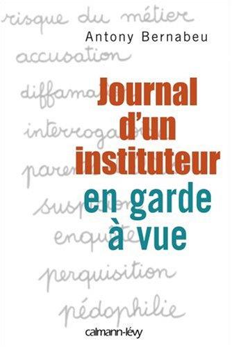 Journal d'un instituteur en garde à vue