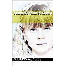 Fortalecimento Do Cabelo (Portuguese Edition)