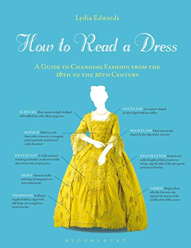 How to Read a Dress: A Guide to ...