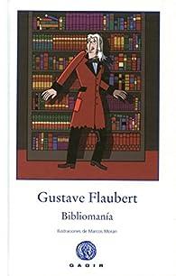 Bibliomanía par Gustave Flaubert