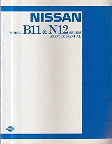 Nissan Model B11 & N12 Series Service
