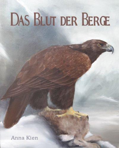 Das Blut der Berge (Die Steinzeit-Trilogie 2)