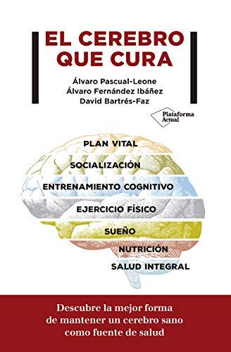 El Cerebro Que Cura por Álvaro Pascual-leone epub