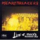 Live At Max's Kansas City - Johnny Thunders & The Heartbreakers by Johnny Thunders