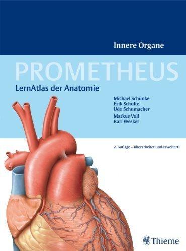 PROMETHEUS LernAtlas der Anatomie: Innere Organe von Schnke, Michael (2009) Gebundene Ausgabe