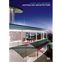 Australian Architecture: Living the Modern