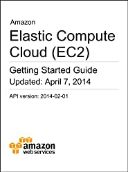 Amazon Elastic Compute Cloud (EC2) Getting Started Guide (English Edition)
