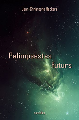 Couverture du livre Palimpsestes futurs