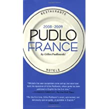 Pudlo France 2008-2009: A Hotel and Restaurant Guide by Gilles Pudlowski (2008-06-10)