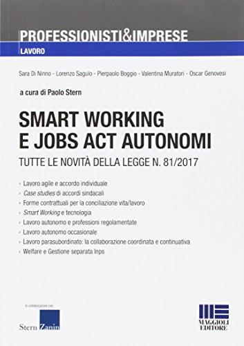 smart working e jobs act autonomi. tutte le novità della legge n. 81/2017