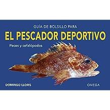 Guía de bolsillo para el pescador deportivo (GUIAS DEL NATURALISTA)