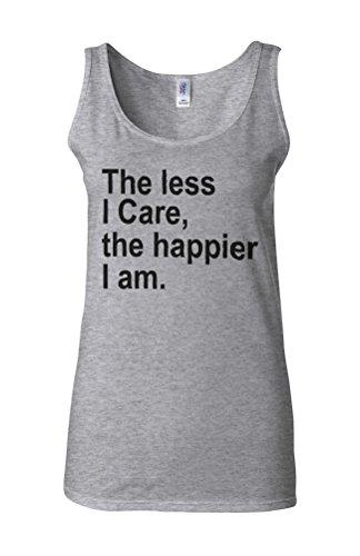 The Less I Care Happier I am Novelty White Femme Women Tricot de Corps Tank Top Vest Gris Sportif