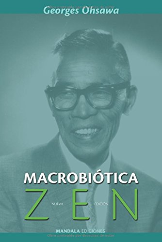Macrobiótica zen por Geaorge Ohsawa
