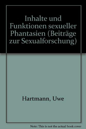 Inhalte und Funktionen sexueller Phantasien