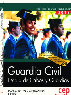 Guardia Civil. Escala de Cabos y Guardias. Manual de Lengua Extranjera. Inglés. por Vvaa